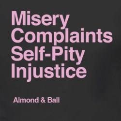 misery-complaints-self-pity-injustice-t